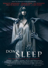 Don't Sleep showtimes and tickets
