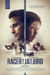 Racer and the Jailbird showtimes and tickets