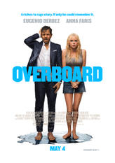 Overboard (2018) showtimes and tickets
