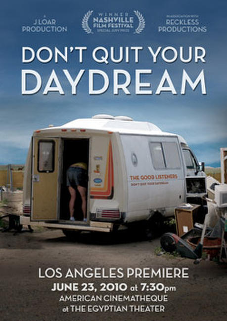 Don't Quit Your Daydream Photos + Posters