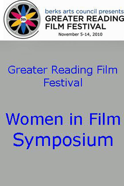 GR WOMEN IN FILM SYMPOSIUM Photos + Posters