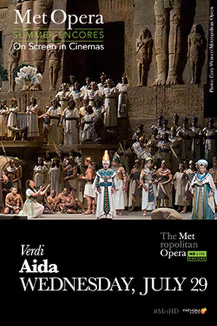 Aida Met Summer Encore Photos + Posters