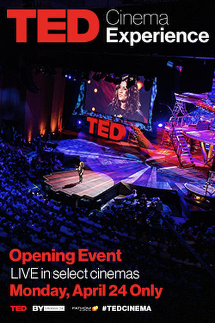TED Cinema Experience: Opening Event  Photos + Posters