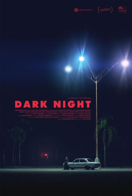 Dark Night (2017) Photos + Posters