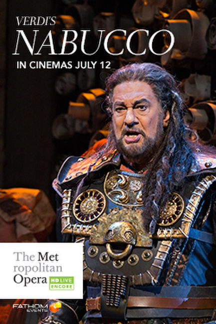 Nabucco Met Summer Encore Photos + Posters