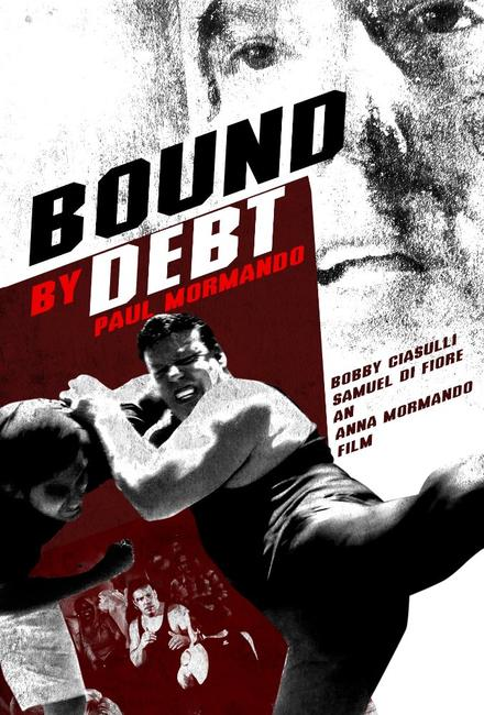 Bound by Debt Photos + Posters
