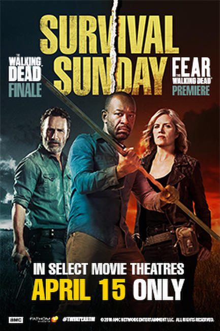 Survival Sunday: The Walking Dead/Fear the Walking Dead Photos + Posters