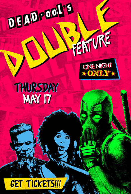 Deadpool's Double Feature Photos + Posters
