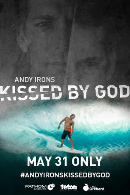 Andy Irons: Kissed by God Photos + Posters