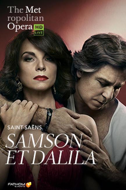 The Metropolitan Opera: Samson et Dalila Encore Photos + Posters