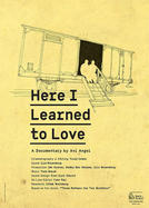 Here I Learned How To Love