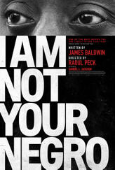 I Am Not Your Negro showtimes and tickets