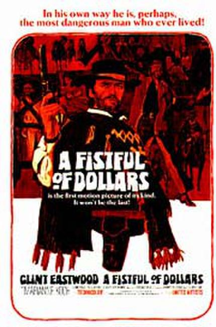 A Fistful of Dollars Photos + Posters