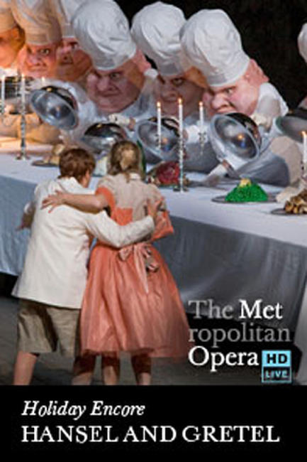 Hansel and Gretel – Met Opera Holiday Encore Photos + Posters