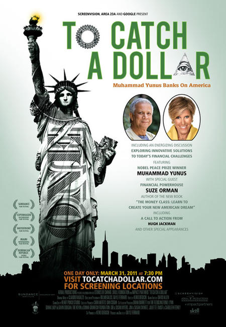 To Catch a Dollar: Muhammad Yunus Banks on America Photos + Posters