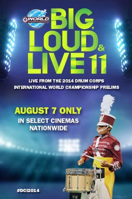 DCI 2014: Big, Loud & Live 11 Photos + Posters