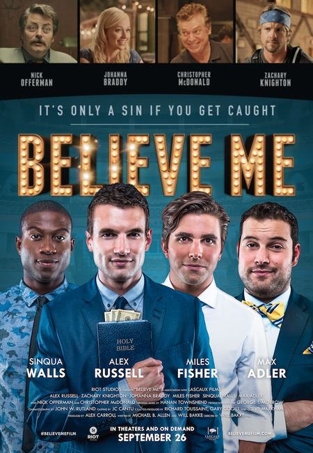 Believe Me Photos + Posters