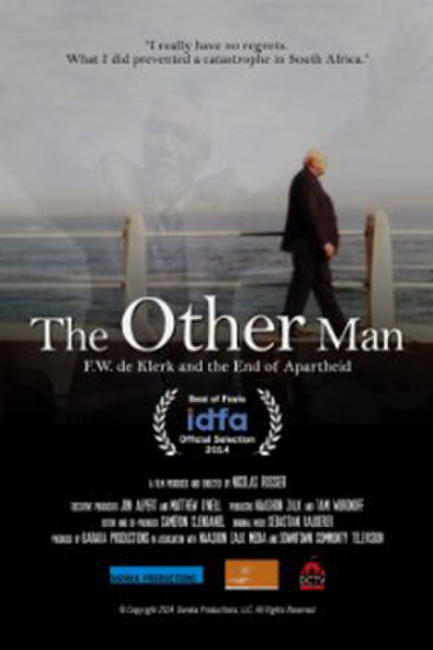 The Other Man: F.W. de Klerk and the End of Apartheid in South Africa Photos + Posters