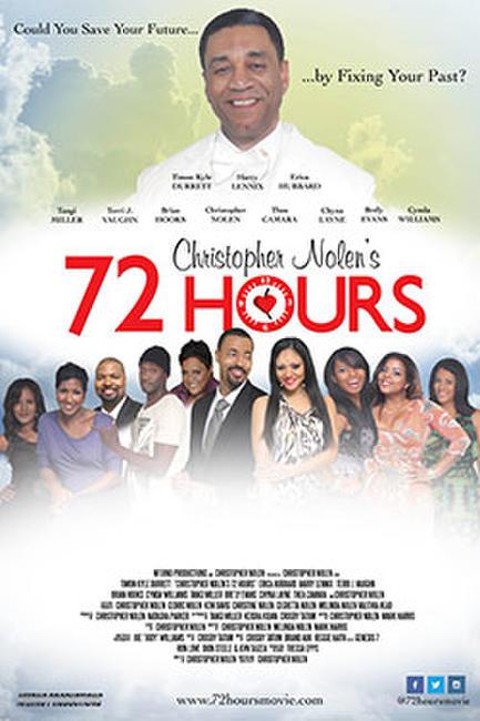 Christopher Nolen's 72 Hours Photos + Posters