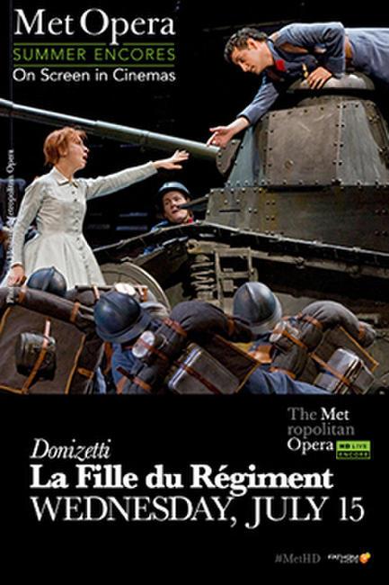 La Fille Du Regiment Met Summer Encore Photos + Posters