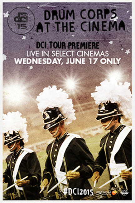 DCI 2015 Tour Premiere Photos + Posters