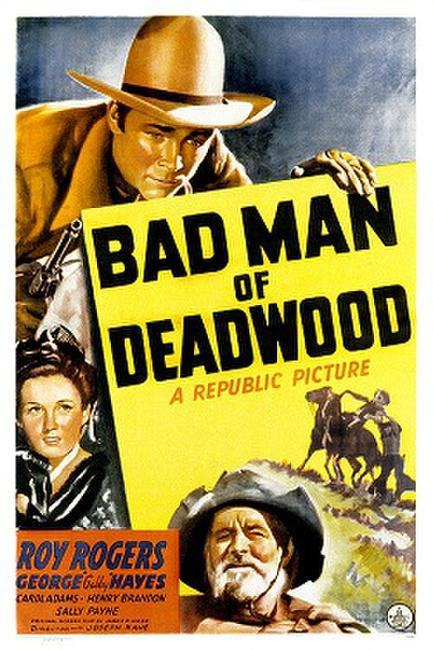 Bad Man of Deadwood (1941) Photos + Posters