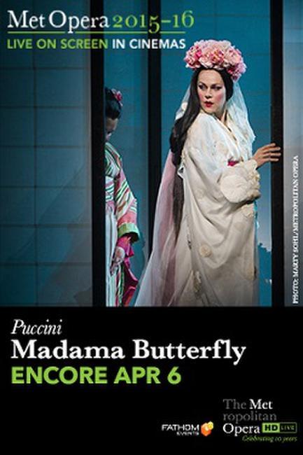 The Metropolitan Opera: Madama Butterfly ENCORE Photos + Posters