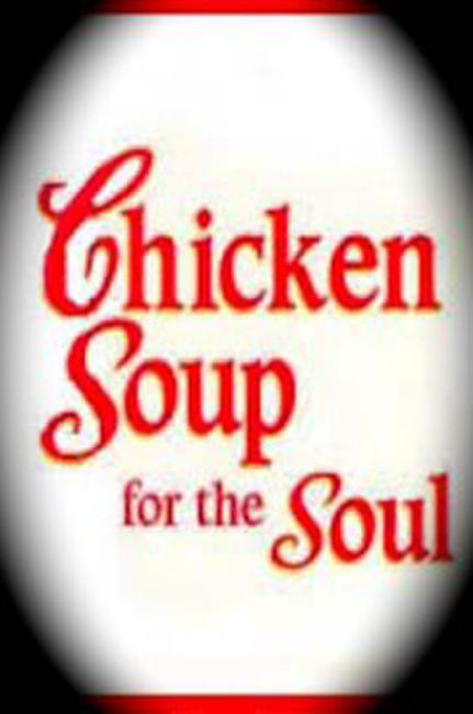 Chicken Soup for the Soul Photos + Posters