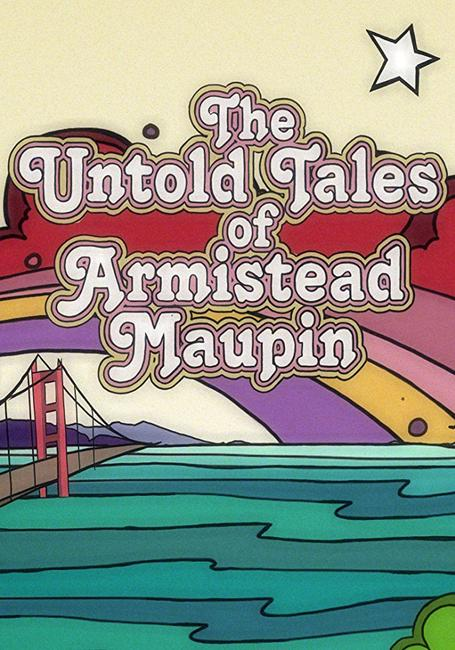 The Untold Tales of Armistead Maupin Photos + Posters