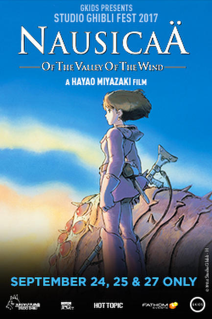 Nausicaä of the Valley of the Wind – Studio Ghibli Fest 2017 Photos + Posters