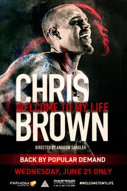 Chris Brown: Welcome To My Life Photos + Posters