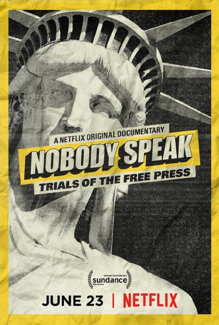 Nobody Speak: Trials of the Free Press Photos + Posters
