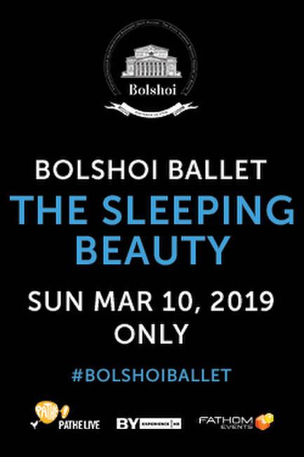 Bolshoi Ballet: The Sleeping Beauty (2019) Photos + Posters