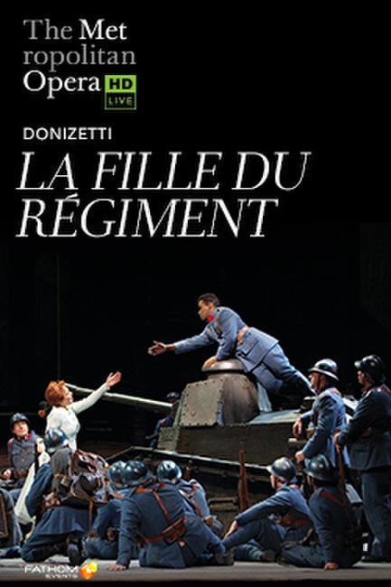The Metropolitan Opera: La Fille du Régiment Photos + Posters