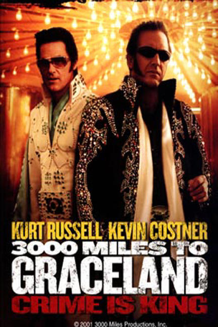 3000 Miles to Graceland Photos + Posters