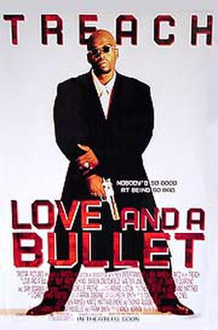 Love and a Bullet Photos + Posters
