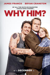 Why Him? showtimes and tickets