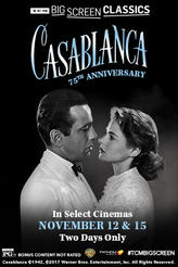 Casablanca 75th Anniversary (1942) presented by TCM showtimes and tickets