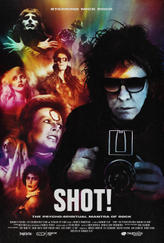 SHOT! The Psycho-Spiritual Mantra of Rock showtimes and tickets