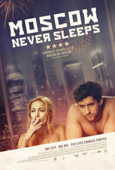 Moscow Never Sleeps showtimes and tickets
