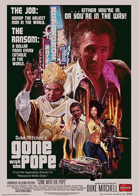 Gone With The Pope / Massacre Mafia Style Photos + Posters