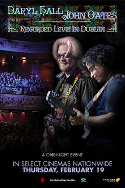 Daryl Hall & John Oates: Recorded Live From Dublin Photos + Posters
