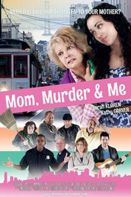 Mom, Murder & Me Photos + Posters