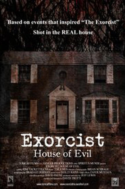Exorcist House of Evil Photos + Posters