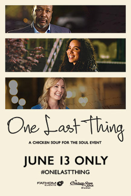 One Last Thing – A Chicken Soup for the Soul Event Photos + Posters