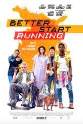 Better Start Running showtimes and tickets