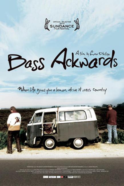 Bass Ackwards Photos + Posters