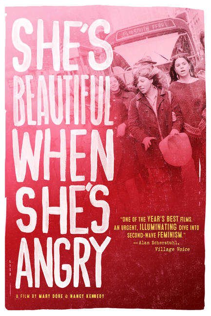 She's Beautiful When She's Angry Photos + Posters