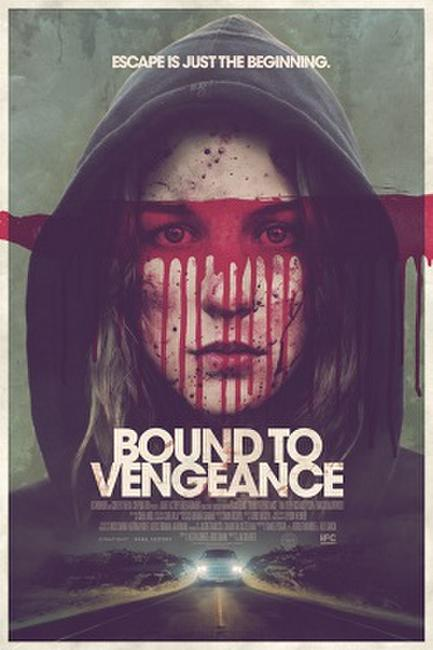 Bound to Vengeance Photos + Posters