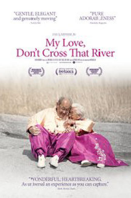 My Love, Don't Cross That River Photos + Posters